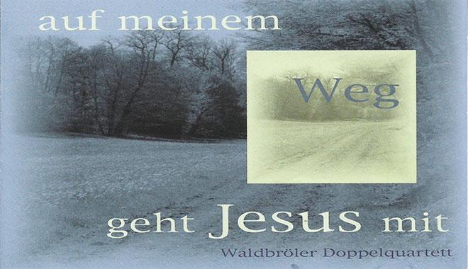 Auf meinem Weg geht Jesus mit